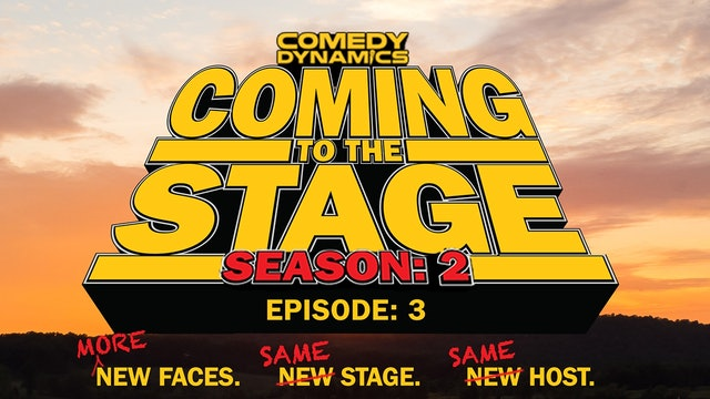 Coming to the Stage: Episode 203