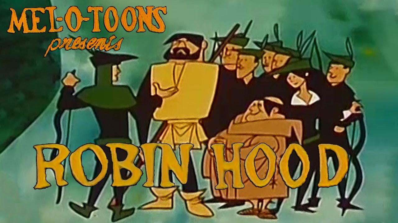 "Mel-O-Toons: ""Robin Hood"""