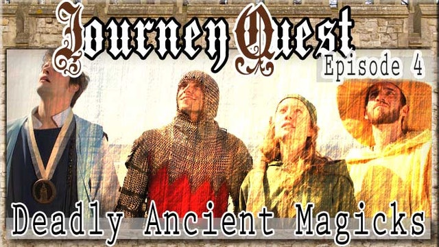 JourneyQuest (Episode 4: Deadly Ancient Magicks)