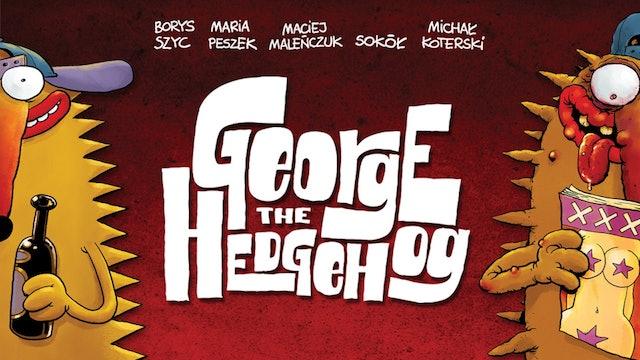 George the Hedgehog