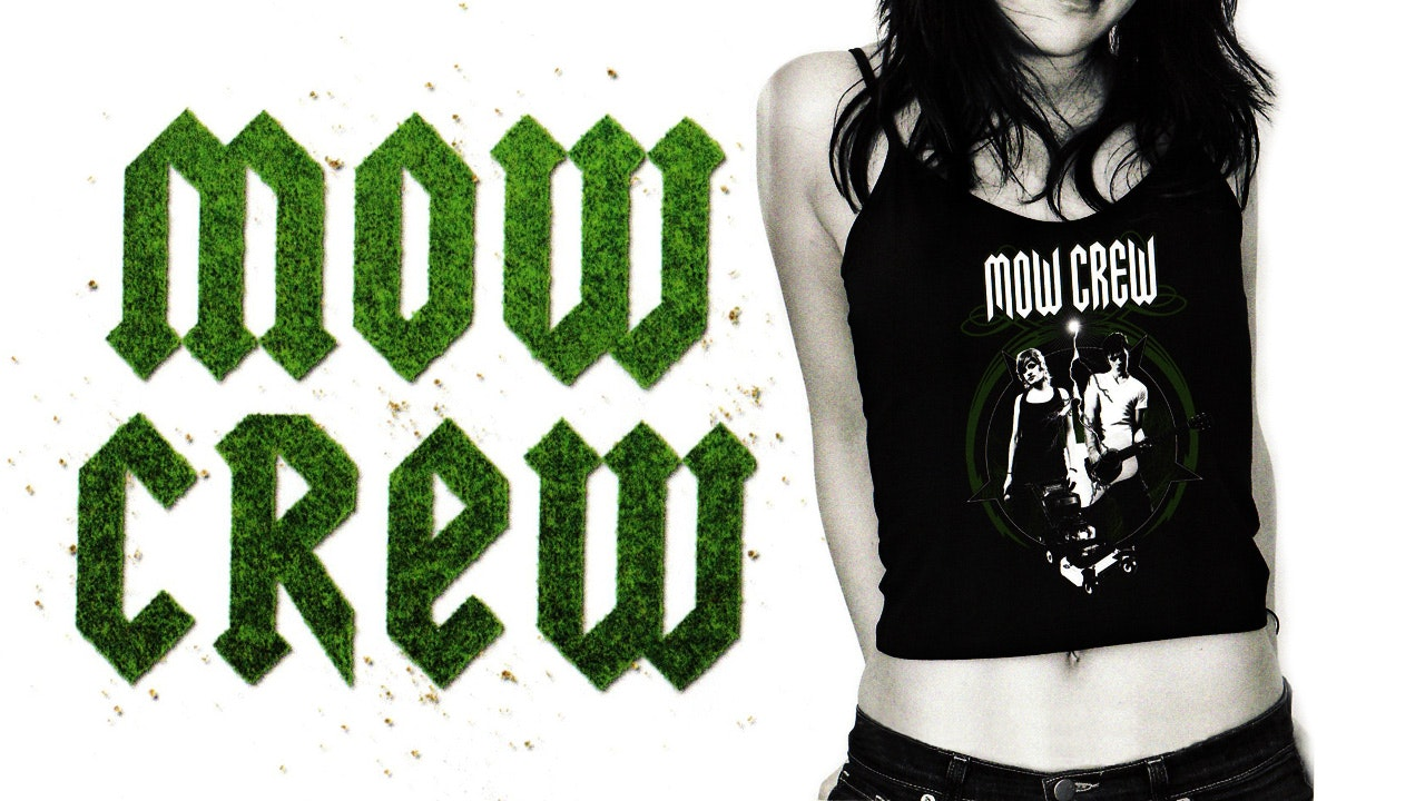 Mow Crew