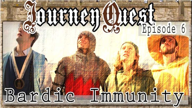 JourneyQuest (Episode 6: Bardic Immunity)