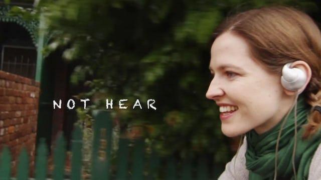 Not Hear