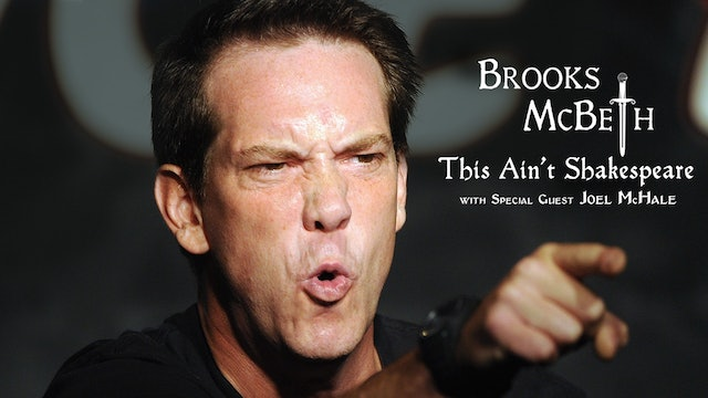 Brooks McBeth: This Ain't Shakespeare (With Special Guest Joel McHale)