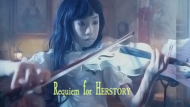 Requiem for Herstory
