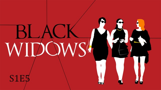 Black Widows S1E5