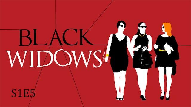 Black Widows S1E5