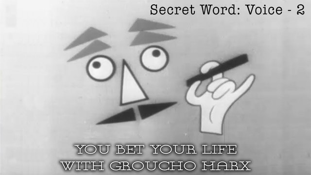 You Bet your Life with Groucho Marx - Secret Word - Voice 2