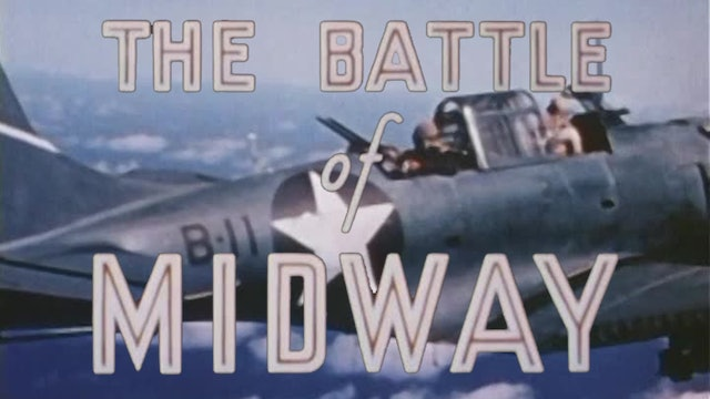 "Colors of War: Pacific- ""The Battle of Midway"""