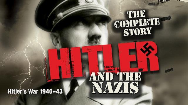 Hitler's War 1940-43