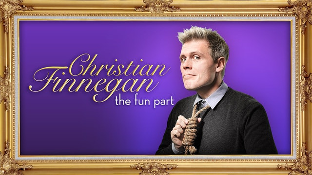 Christian Finnegan: The Fun Part