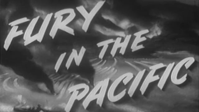 "Combat Camera: The Pacific- ""Fury in ..."