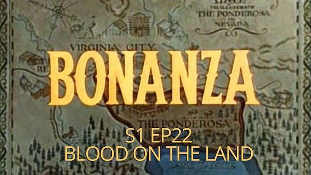 Bonanza: Season 1, Episode 22 - Blood...
