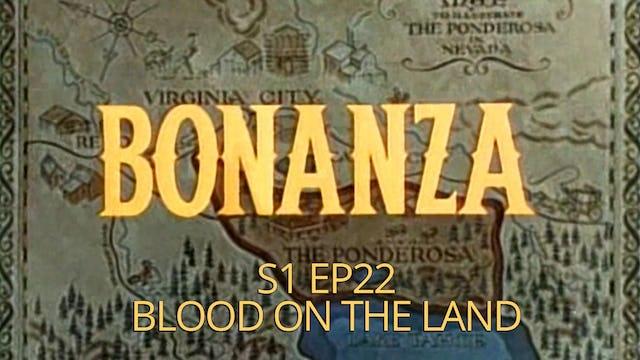 Bonanza: Season 1, Episode 22 - Blood on the Land