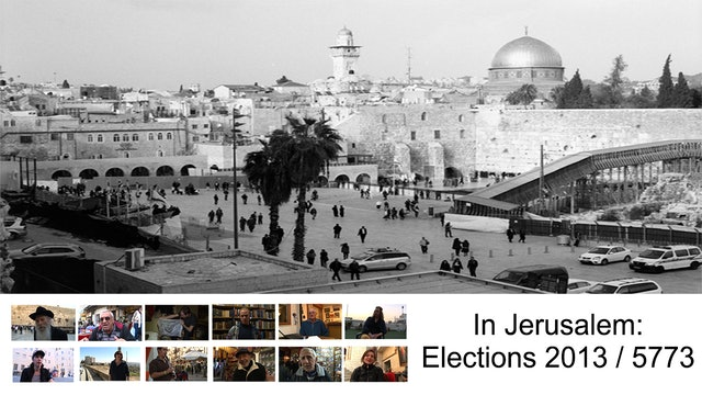 In Jerusalem: Elections 2013