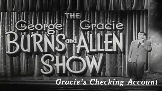 The George Burns and Gracie Allen Show - Gracie's Checking Account