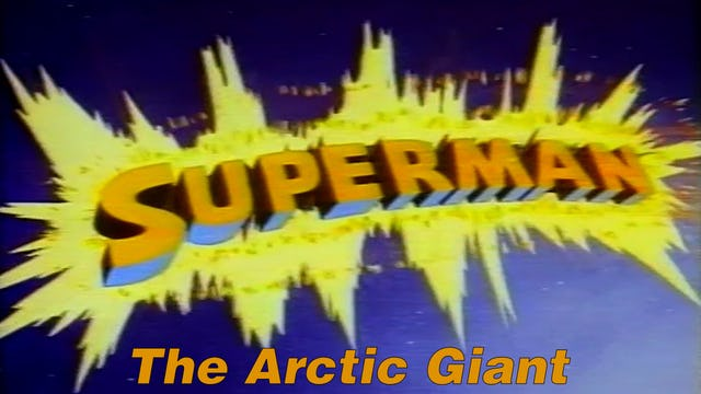 "Superman ""The Arctic Giant"""