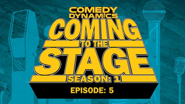 Coming to the Stage Episode 105
