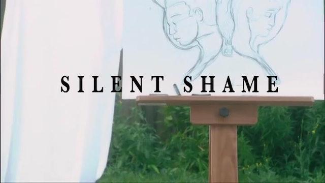 Silent Shame