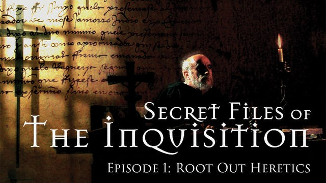 Secret Files Of The Inquisition- Episode 1: Root Out Heretics