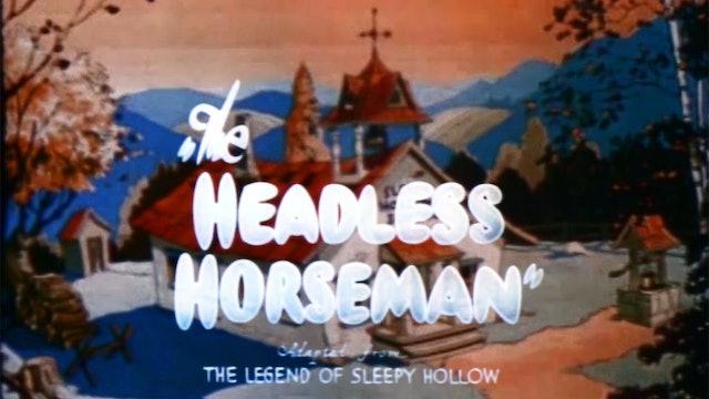Cartoons That Time Forgot: The Headless Horseman