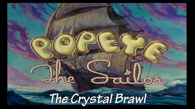 "Popeye the Sailor Man: ""The Crystal Brawl"""