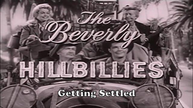 """Beverly Hillbillies """"Getting Settled"""""""