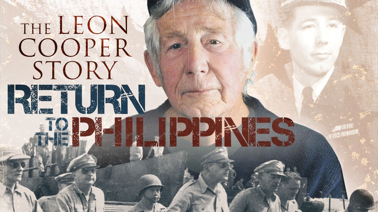 Return To The Philippines - The Leon Cooper Story