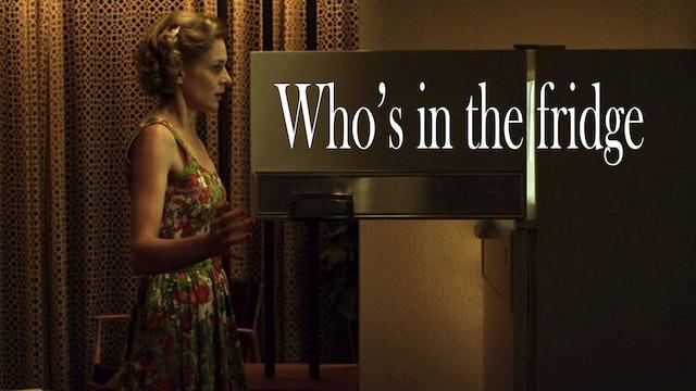Who's in the Fridge?