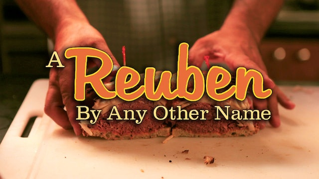 A Reuben by Any Other Name