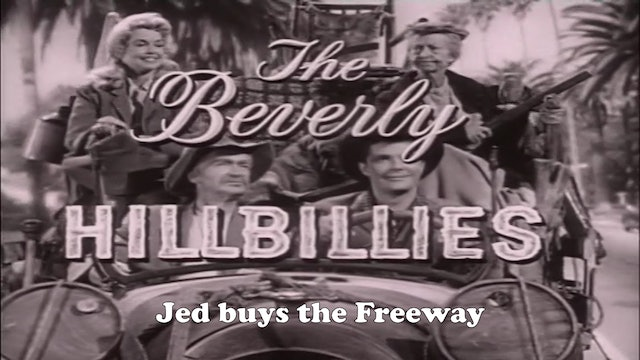 "Beverly Hillbillies ""Jed Buys the Freeway"""