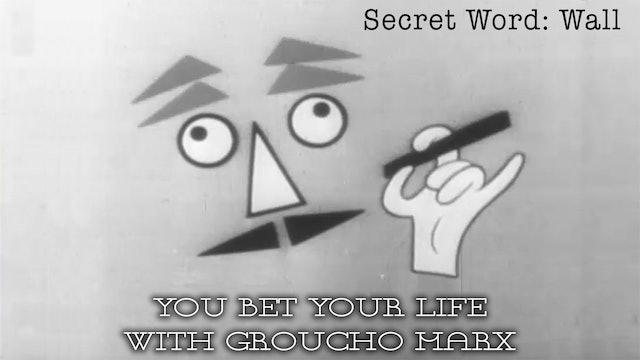 You Bet your Life with Groucho Marx - Secret Word - Wall
