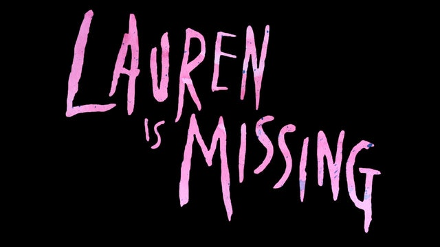 Lauren Is Missing