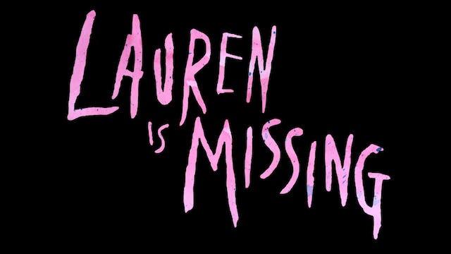 Lauren Is Missing