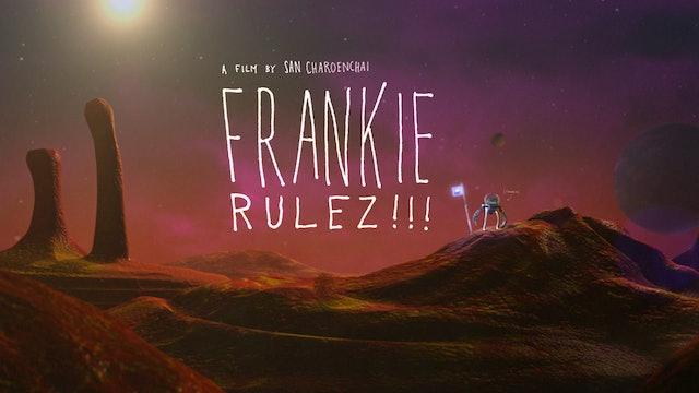 Frankie Rulez!!!