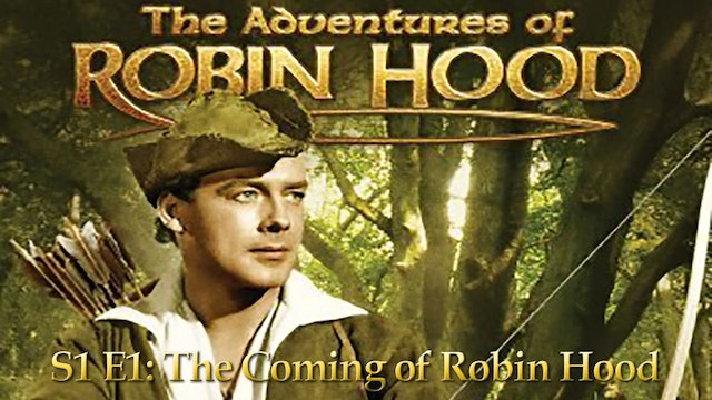 Robin Hood : Season 1 Episode 1 - The Coming Of Robin Hood
