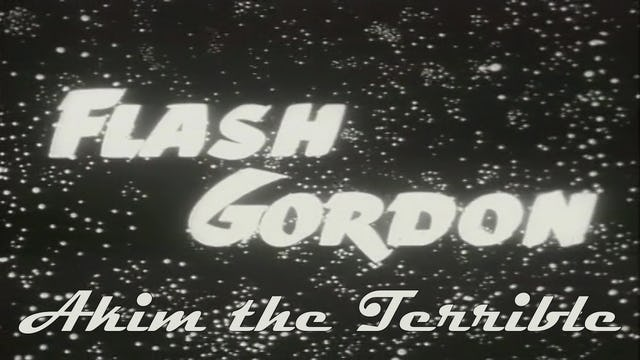"Flash Gordon ""Akim the Terrible"""