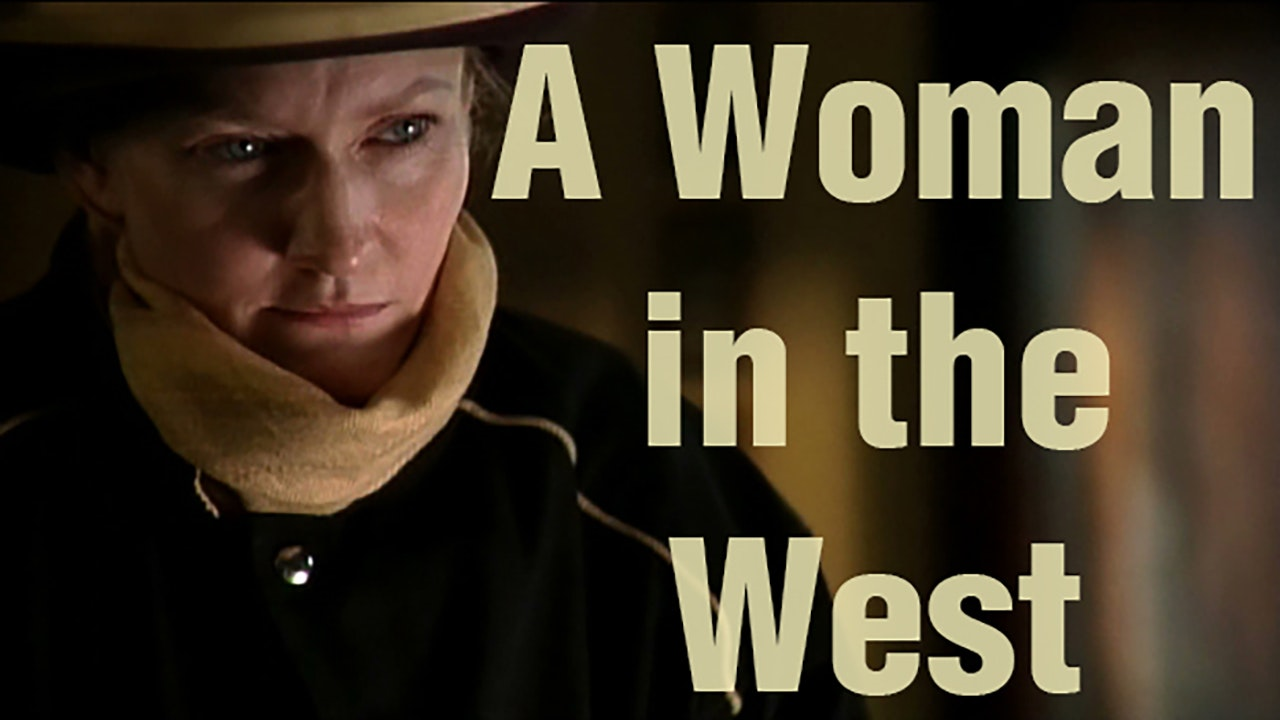 A Woman in the West