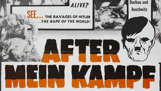 After Mein Kampf: The Story of Adolph Hitler