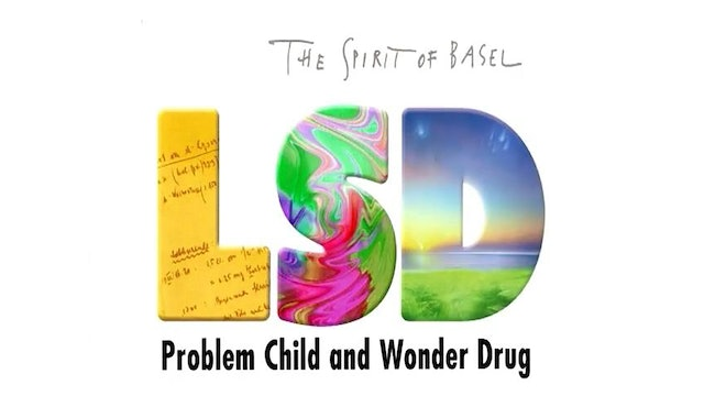 LSD: Problem Child and Wonder Drug