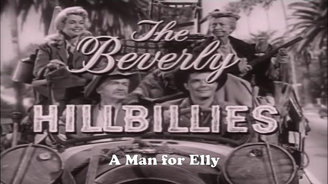 "Beverly Hillbillies ""A Man For Elly"""
