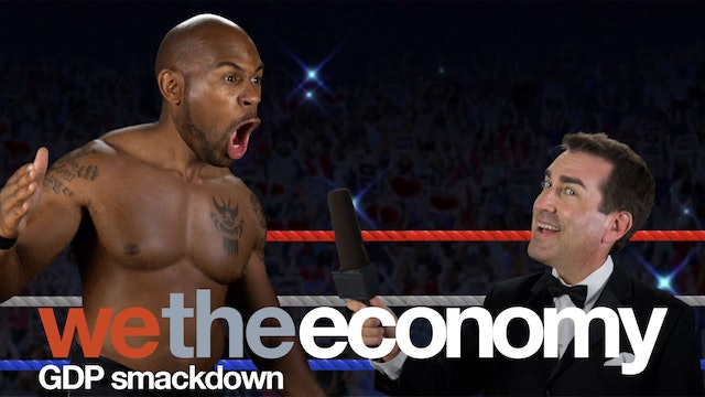 We The Economy: GDP Smackdown