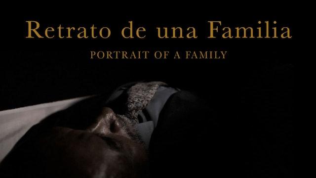 Retrato de una Familia (Portrait of a Family)