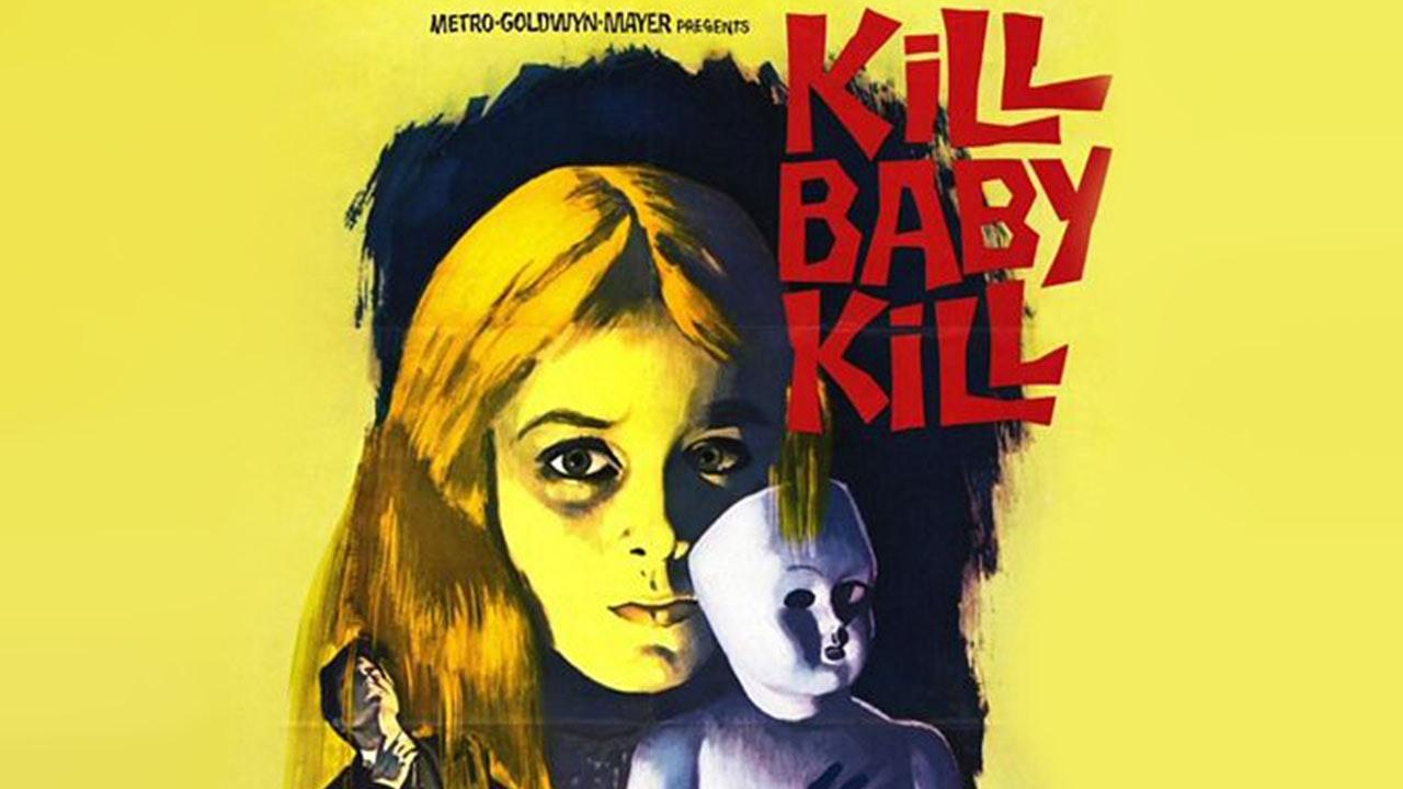 Kill, Baby, Kill