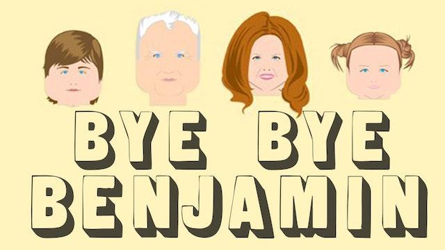 Bye Bye Benjamin