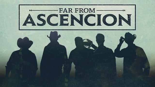 Far From Ascencion