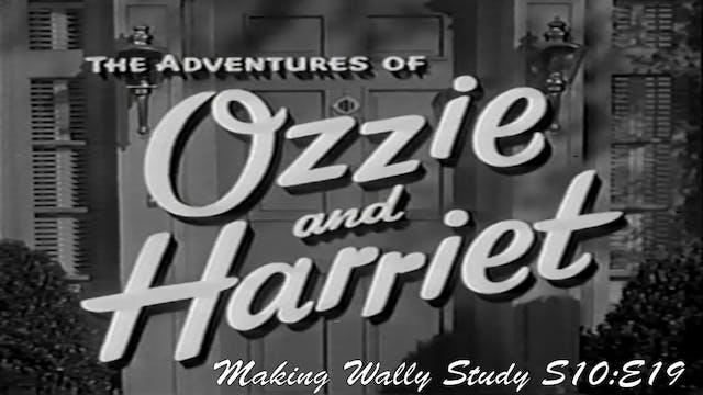 "Ozzie & Harriet ""Making Wally Study"""