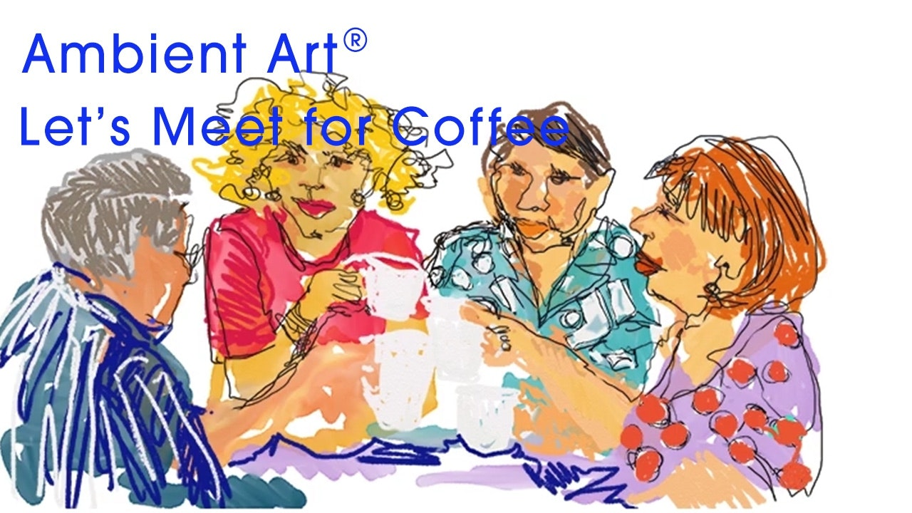 AmbientArt® Let's Meet for Coffee