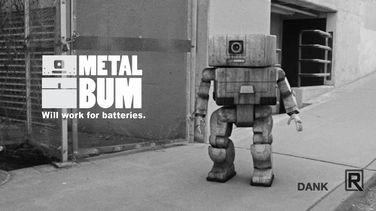 Metal Bum