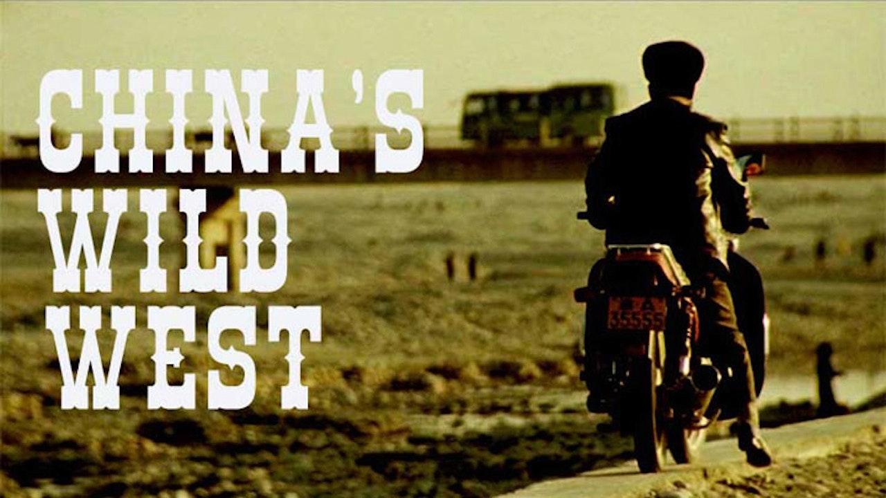China's Wild West